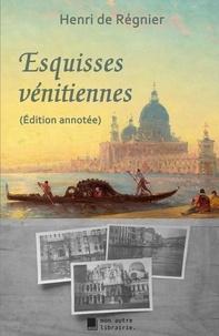 Autre librairie édition Mon - Esquisses vénitiennes.