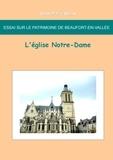Jean-Marie Schio - Essai sur le patrimoine de Beaufort en Vallée - L'église Notre-Dame.