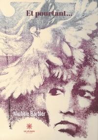 Michèle Barbier - Et pourtant....