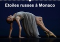 Alain Hanel - Etoiles russes à Monaco (Calendrier mural 2020 DIN A3 horizontal) - Fin de l'année de la Russie à Monaco, le Gala russe invite les plus grands danseurs de Russie. (Calendrier mensuel, 14 Pages ).