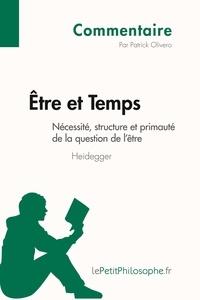 Etre et temps de Heidegger - Nécessité, structure et primauté de la question de lêtre (commentaire).pdf