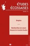 Ellug - Etudes écossaises N° 14/2011 : Empire - Recherches en cours.