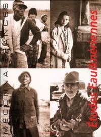 Michael Zeitlin et André Bleikasten - Etudes Faulknériennes N° 4 : Méconnaissance : Misrecognition, Race and the Real in Faulkner's Fiction.