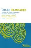 Martine Pelletier et Alexandra Poulain - Etudes irlandaises N° 33-2, Automne 200 : Théâtres de France et d'Irlande : influences et interactions.