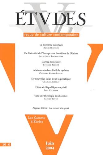 Henri Madelin et Jean-Louis Bourlanges - Etudes N° 6 Tome 400 Juin 2 : .