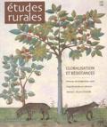 Gilles Tétard et Véronique Boyer - Etudes rurales N° 165-166 Janvier-J : Globalisations et résistances.
