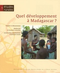 Sophie Goedefroit et Jean-Pierre Revéret - Etudes rurales N° 178 : Quel développement à Madagascar ?.
