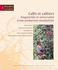Bernard Charlery de la Masselière et Pernette Grandjean - Etudes rurales N° 180 : Cafés et caféiers : singularités et universalité d'une production mondialisée.