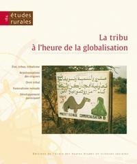 Pierre Bonte et Yazid Ben Hounet - Etudes rurales N° 184 : La tribu à l'heure de la globalisation.