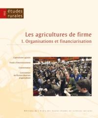 François Purseigle - Etudes rurales N° 190 : Les agricultures de firme - Volume 1, Organisations et financiarisation.