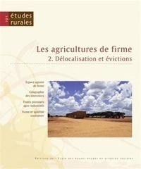 François Purseigle et Gérard Chouquer - Etudes rurales N° 191 : Les agricultures de firme - Volume 2, Délocalisation et évictions.