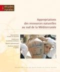 Tarik Dahou et Mohamed Elloumi - Etudes rurales N° 192 : Appropriations des ressources naturelles au sud de la Méditerranée.