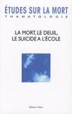 Michel Hanus - Etudes sur la mort N° 131/2007 : La mort, le deuil, le suicide à l'école.