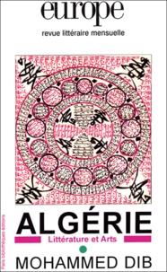 Naget Khadda et Abdelmadjid Merdaci - Europe Hors série : Algérie-Mohammed Dib.
