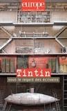 Jean-Baptiste Para - Europe N° 1085-1086, septem : Tintin sous le regard des écrivains.