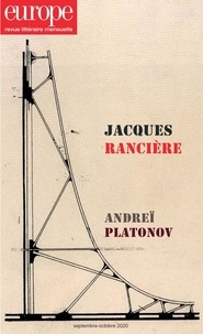 Jean-Baptiste Para - Europe N° 1097-1098, septem : Jacques Rancière ; Andreï Platonov.