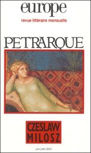 Frank La Brasca et Etienne Wolff - Europe N° 902-903 Juin-Juil : Pétrarque - Czeslaw Milosz.