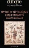 Bernard Mezzadri et Claude Calame - Europe N° 904-905,  Août-Se : Mythe et mythologie dans l'antiquité gréco-romaine.