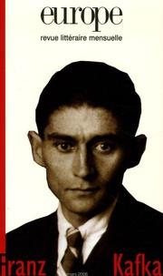 Françoise Rétif et Florence Bancaud - Europe N° 923, Mars 2006 : Franz Kafka.