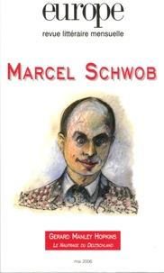 Alexandre Gefen - Europe N° 925, Mai 2006 : Marcel Schwob.