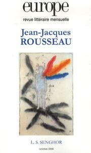 Michel Delon et  Collectif - Europe N° 930 / Octobre 200 : Jean-Jacques Rousseau.