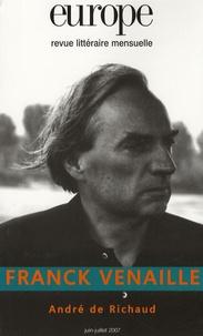 Pierre Vilar et Claude Adelen - Europe N° 938/939, Juin-Jui : Franck Venaille - André de Richaud.