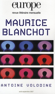 Charles Dobzynski et Jean-Baptiste Para - Europe N° 940-941, Août-Sep : Maurice Blanchot, Antoine Volodine.