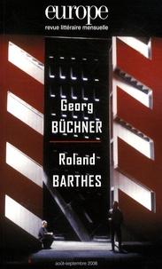 Charles Dobzynski et Jean-Baptiste Para - Europe N° 952-953, Août-Sep : Georg Büchner, Roland Barthes.
