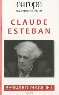 Charles Dobzynski et Jean-Baptiste Para - Europe N° 971/Mars 2010 : Claude Esteban - Bernard Manciet.