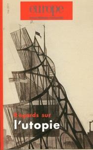Charles Dobzynski et Jean-Baptiste Para - Europe N° 985, Mai 2011 : Regards sur l'utopie.