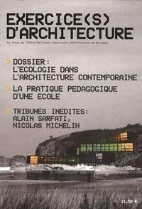 Christian Landeau et  Collectif - Exercice(s) d'architecture N°1-2009 : L'écologie dans l'architecture contemporaine.