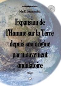 Nas E. Boutammina - Expansion de l'Homme sur la terre depuis son origine par mouvement ondulatoire.