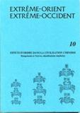 Viviane Alleton et Francesca Bray - Extrême-Orient Extrême-Occident N° 10 : Effet d'ordre dans la civilisation chinoise - Rangements à l'oeuvre, classifications implicites.