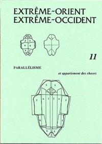 François Jullien et Léon Vandermeersch - Extrême-Orient Extrême-Occident N° 11 : Parallélisme et appariement des choses.