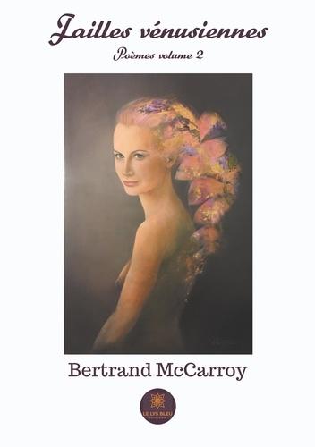 Bertrand McCarroy - Failles vénusiennes.