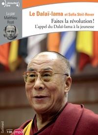 Dalaï-Lama et Sofia Stril-Rever - Faites la révolution! - L'appel du Dalaï-Lama à la jeunesse. 1 CD audio MP3