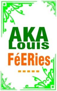 Louis Aka - Féeries - Recueil D'Esquisses Colorées.