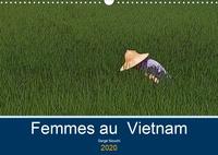 Serge Nouchi - Femmes au Vietnam (Calendrier mural 2020 DIN A3 horizontal) - Une certaine observation des vietnamiens (Calendrier mensuel, 14 Pages ).