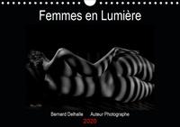 Bernard Delhalle - Femmes en Lumière (Calendrier mural 2020 DIN A4 horizontal) - Calendrier mensuel, Nus artistiques 14 pages (Calendrier anniversaire, 14 Pages ).
