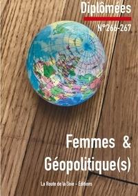 Claude Mesmin et Sonia Bressler - Femmes et géopolitique(s).
