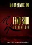 Adrien Silverstone - Feng shui authentique.