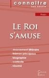 Victor Hugo - Fiche de lecture Le Roi s'amuse de Victor Hugo (Analyse littéraire de référence et résumé complet).