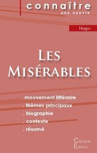 Victor Hugo - Fiche de lecture Les Misérables de Victor Hugo (analyse littéraire de référence et résumé complet).