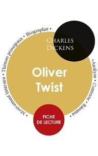 Charles Dickens - Fiche de lecture Oliver Twist (Étude intégrale).