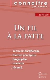 Fiche de lecture Un fil à la patte de Feydeau (Analyse littéraire de référence et résumé complet).pdf