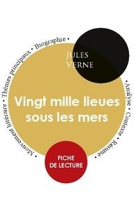 Jules Verne - Fiche de lecture Vingt mille lieues sous les mers (Étude intégrale).