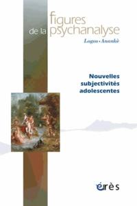 Christian Hoffmann et Didier Lauru - Figures de la psychanalyse N° 25 : Nouvelles subjectivités adolescentes.
