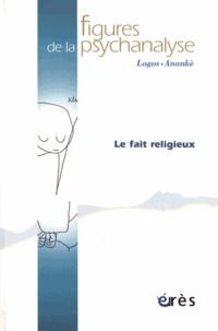 Gisèle Chaboudez - Figures de la psychanalyse N° 34 : Le fait religieux.