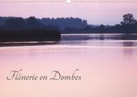 Gilles Durantet - Flânerie en Dombes (Calendrier mural 2020 DIN A3 horizontal) - Une promenade dans la Dombes aux mille étangs (Calendrier mensuel, 14 Pages ).