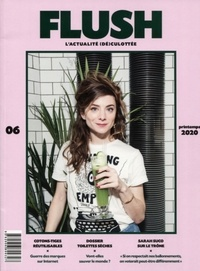 Aude Lalo - Flush N° 6, printemps 2020 : .